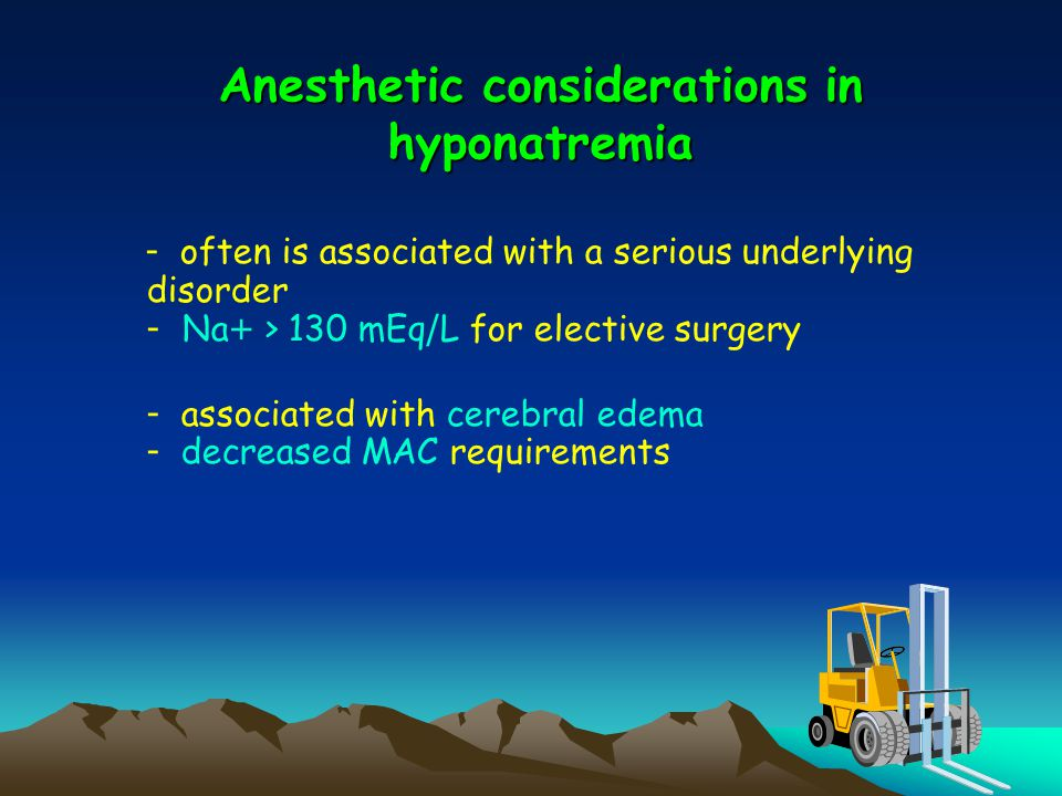 Anesthetic considerations in hyponatremia