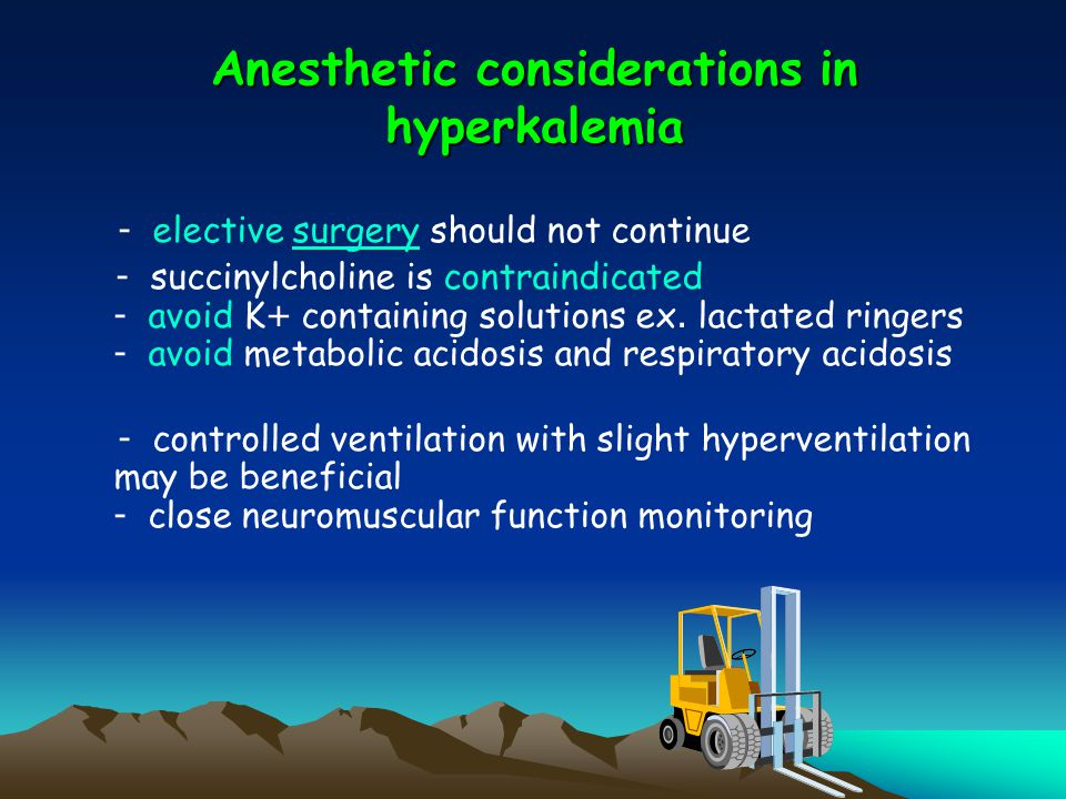 Anesthetic considerations in hyperkalemia