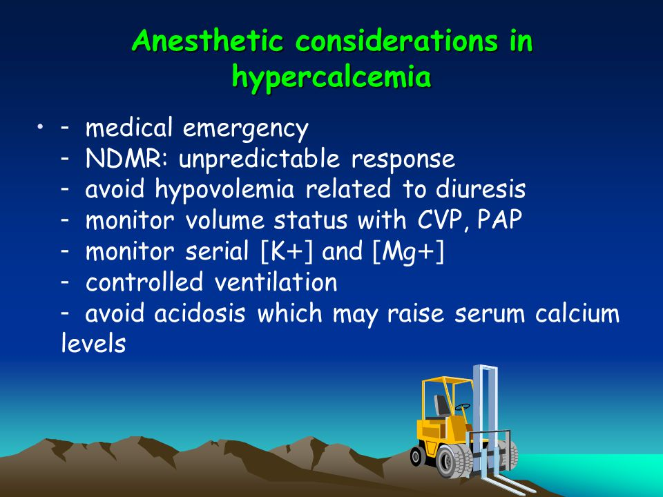 Anesthetic considerations in hypercalcemia