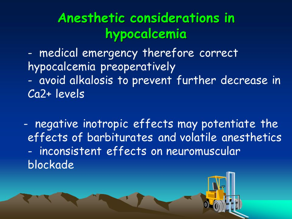 Anesthetic considerations in hypocalcemia