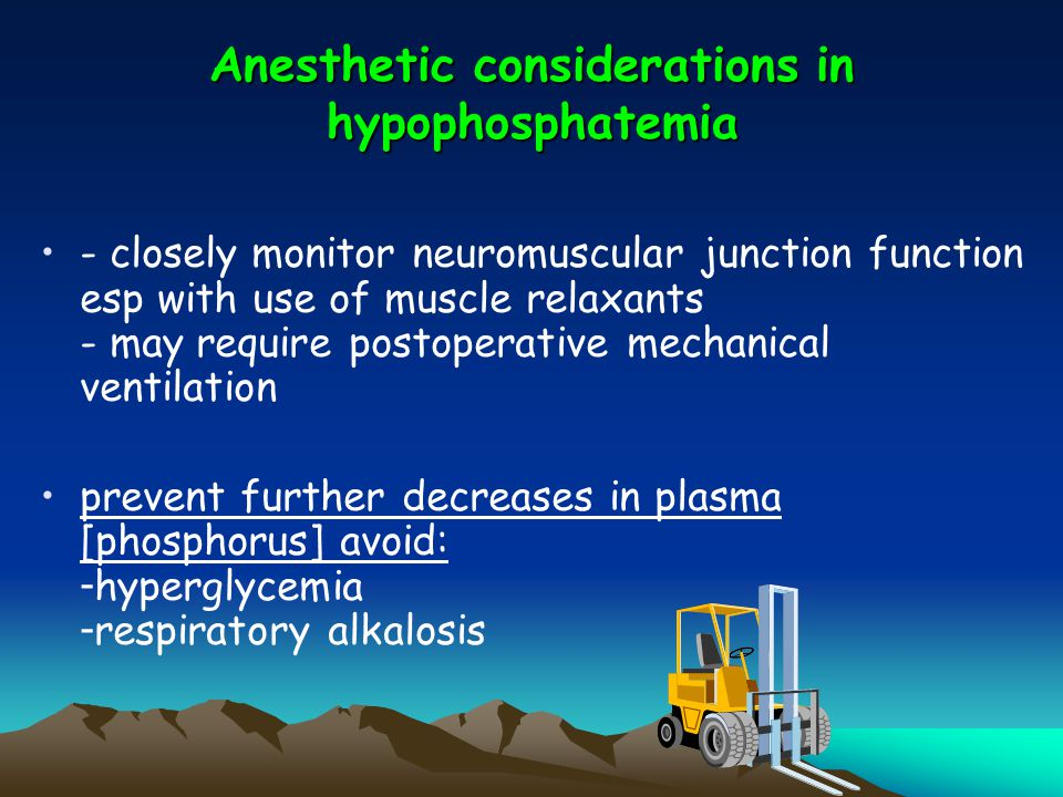 Anesthetic considerations in hypophosphatemia