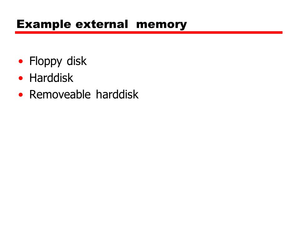 Example external memory