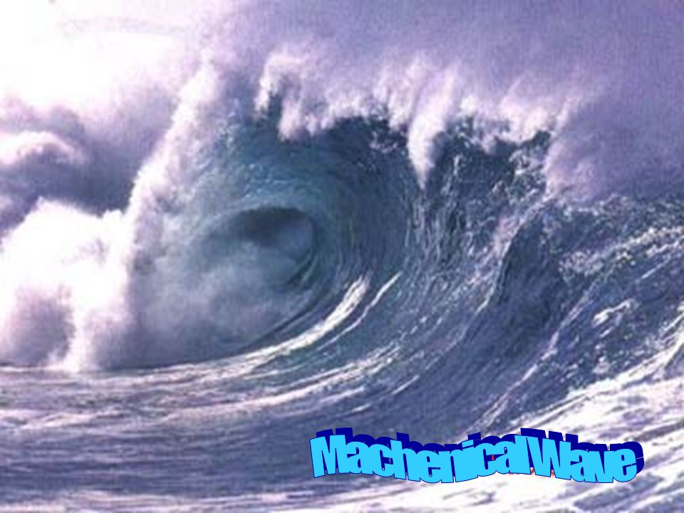 Machenical Wave
