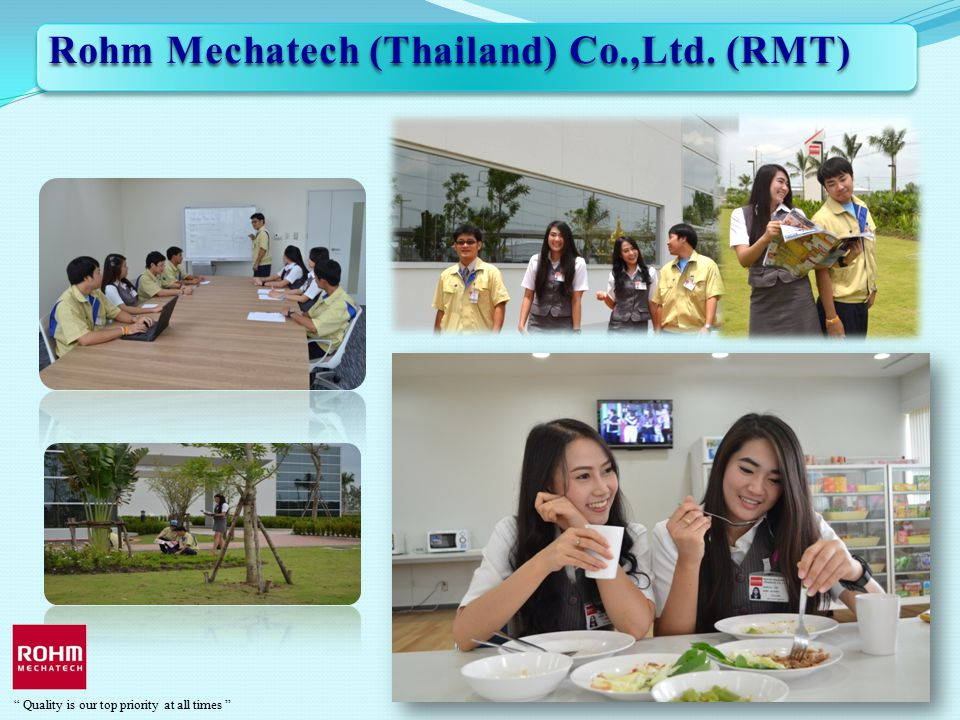 Rohm Mechatech (Thailand) Co.,Ltd. (RMT)