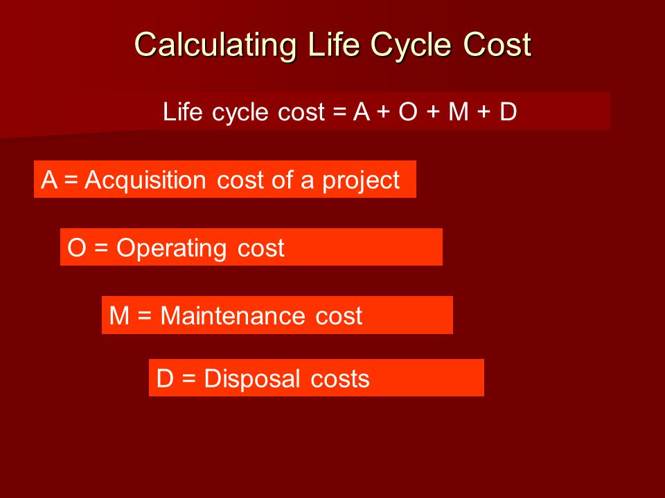 Calculating Life Cycle Cost