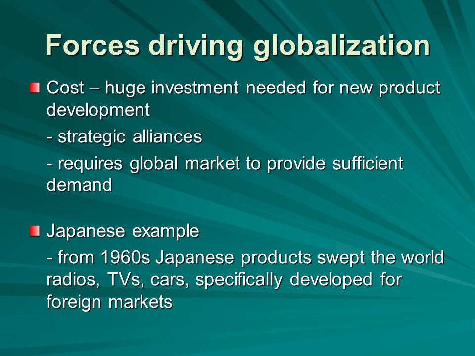 Forces driving globalization