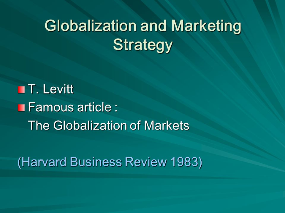 Globalization and Marketing Strategy