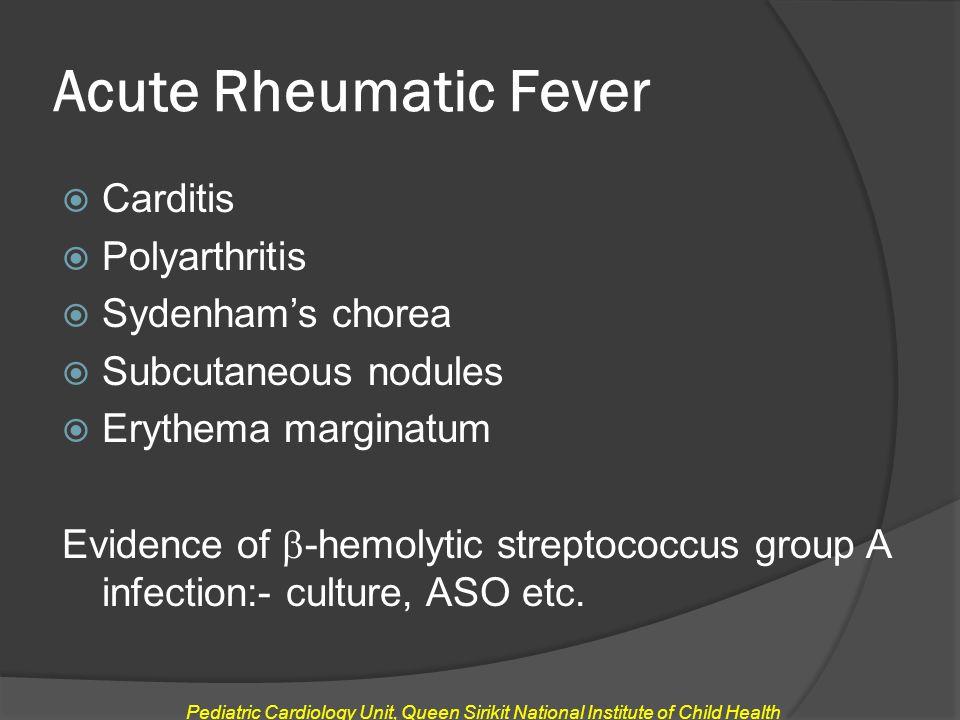 Acute Rheumatic Fever Carditis Polyarthritis Sydenham's chorea