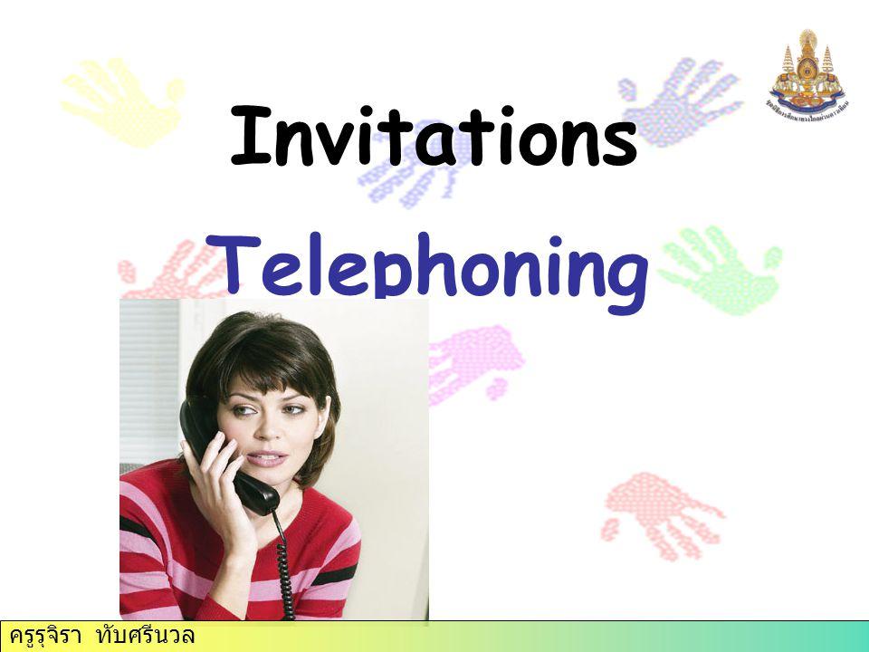 Invitations Telephoning