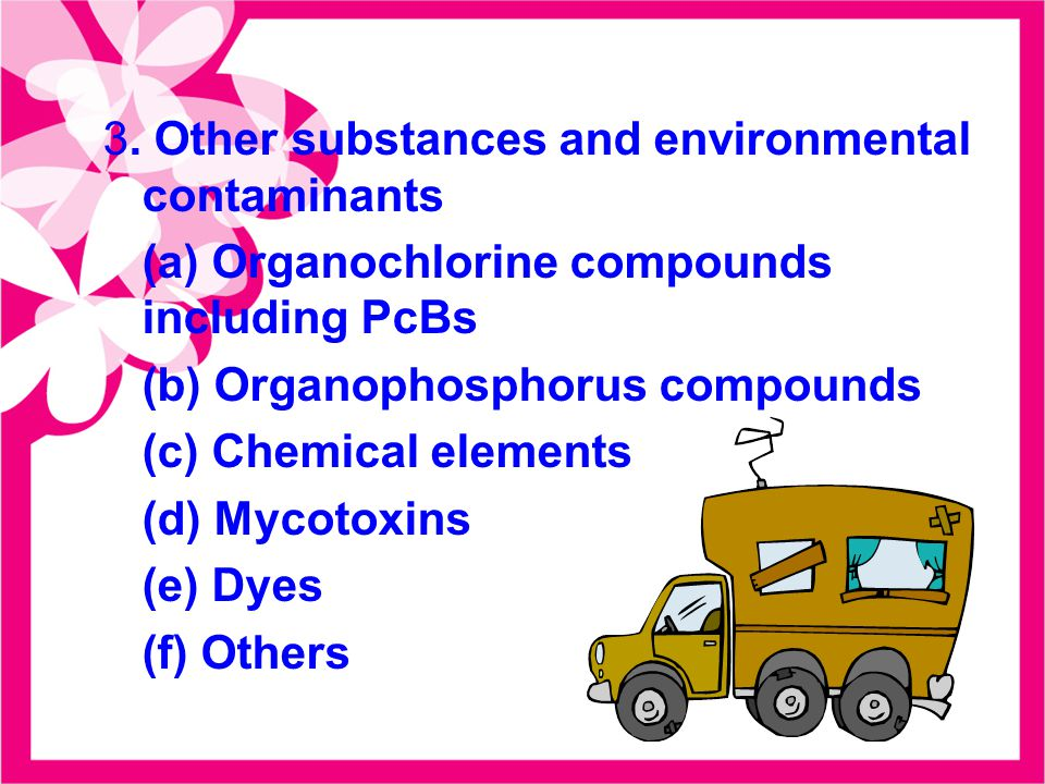 3. Other substances and environmental contaminants