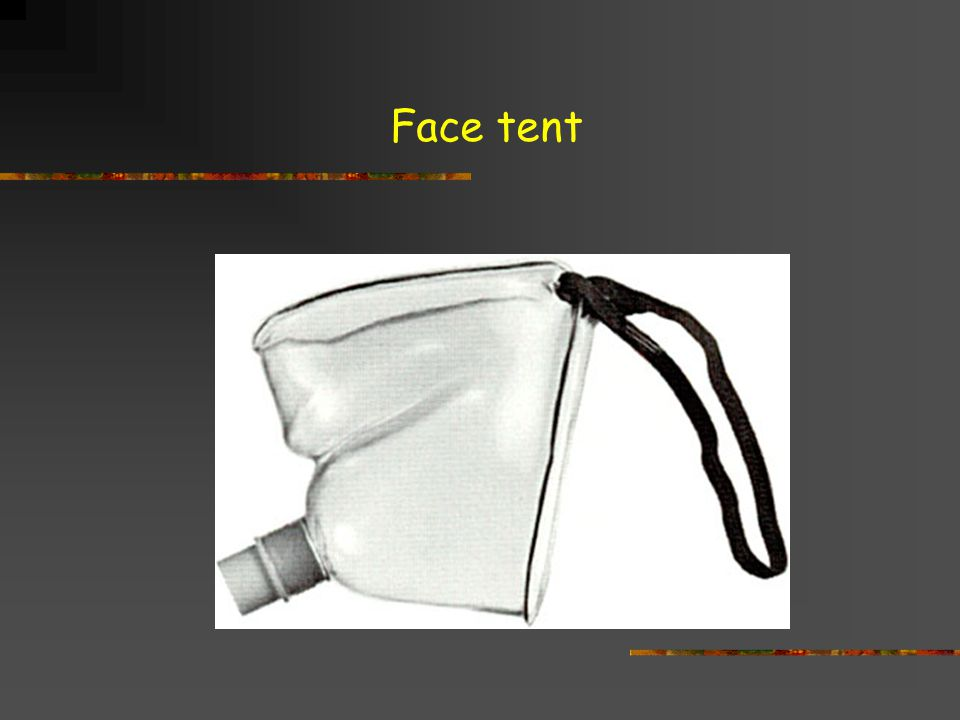 Face tent
