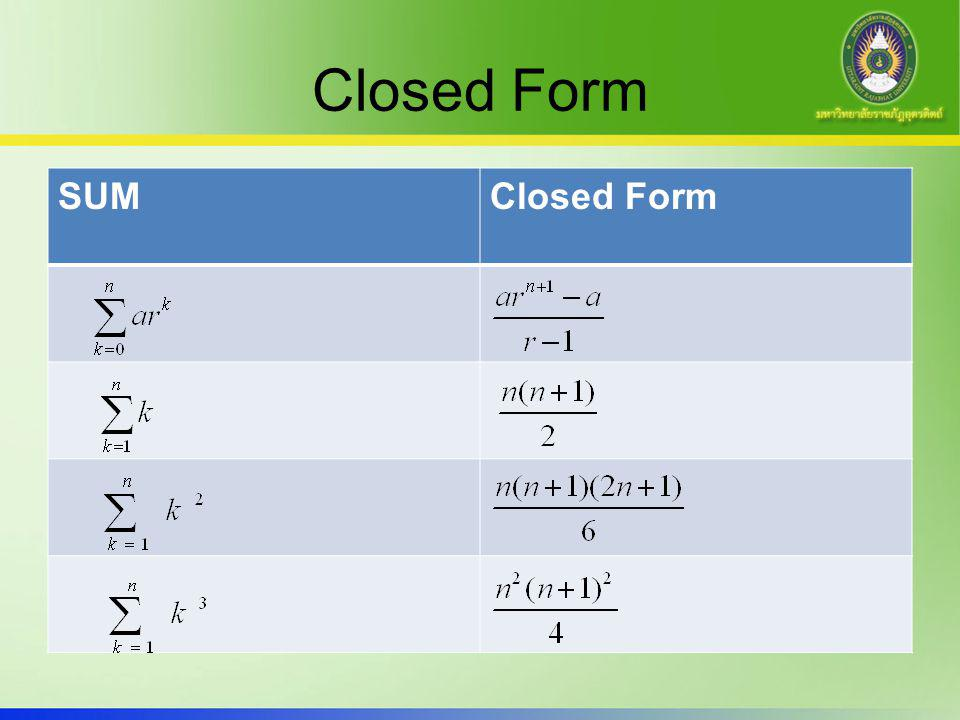 Closed Form SUM Closed Form