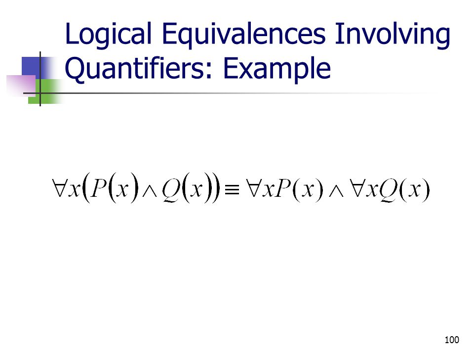 Logical Equivalences Involving Quantifiers: Example