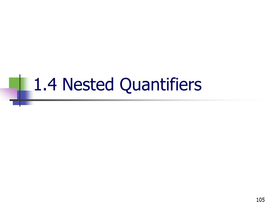 1.4 Nested Quantifiers
