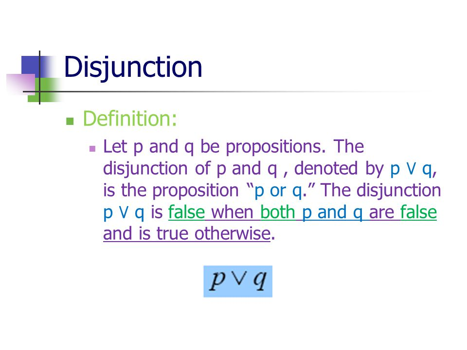 Disjunction Definition: