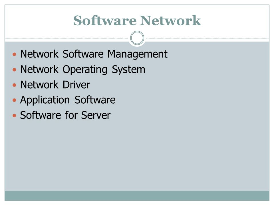 Software Network Network Software Management Network Operating System