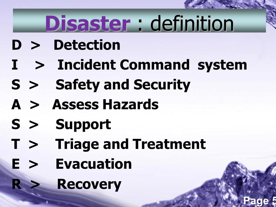 Disaster : definition D > Detection I > Incident Command system
