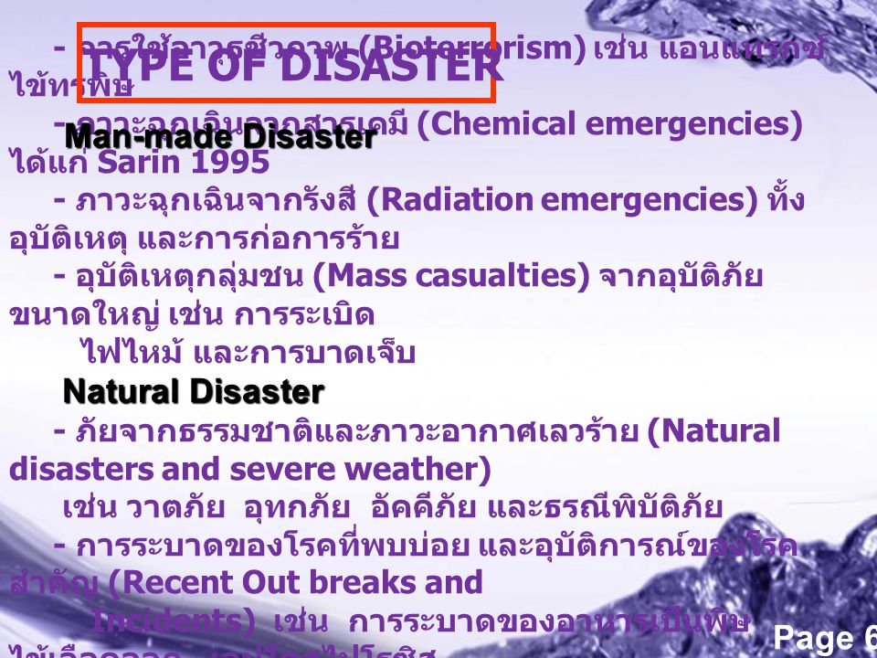 TYPE OF DISASTER Man-made Disaster