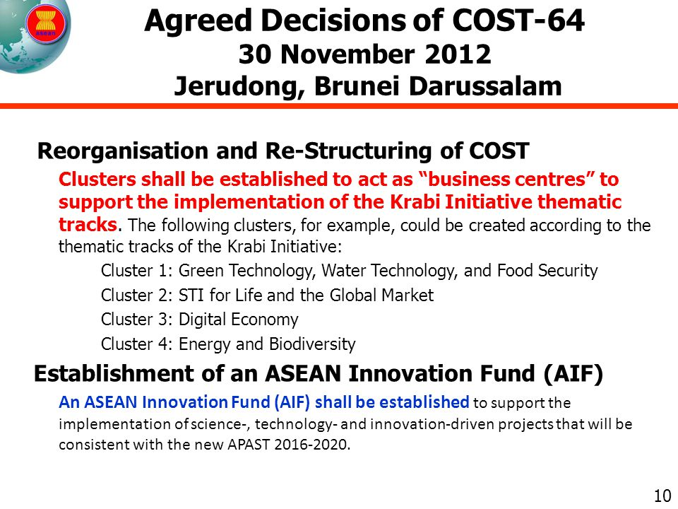 Agreed Decisions of COST-64 30 November 2012 Jerudong, Brunei Darussalam