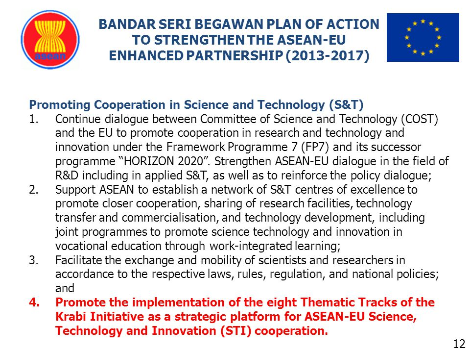 BANDAR SERI BEGAWAN PLAN OF ACTION TO STRENGTHEN THE ASEAN-EU ENHANCED PARTNERSHIP (2013-2017)
