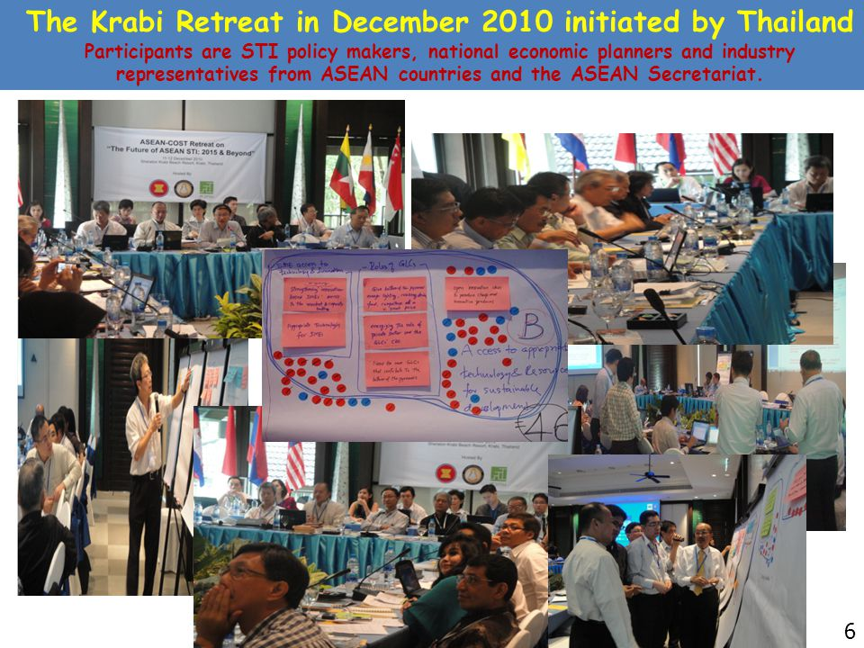 The Krabi Retreat in December 2010 initiated by Thailand