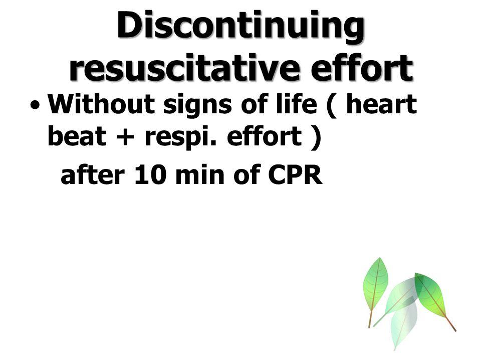Discontinuing resuscitative effort