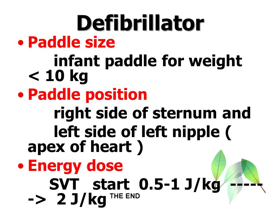 Defibrillator Paddle size infant paddle for weight < 10 kg