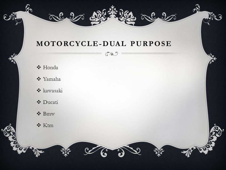 Motorcycle-Dual Purpose