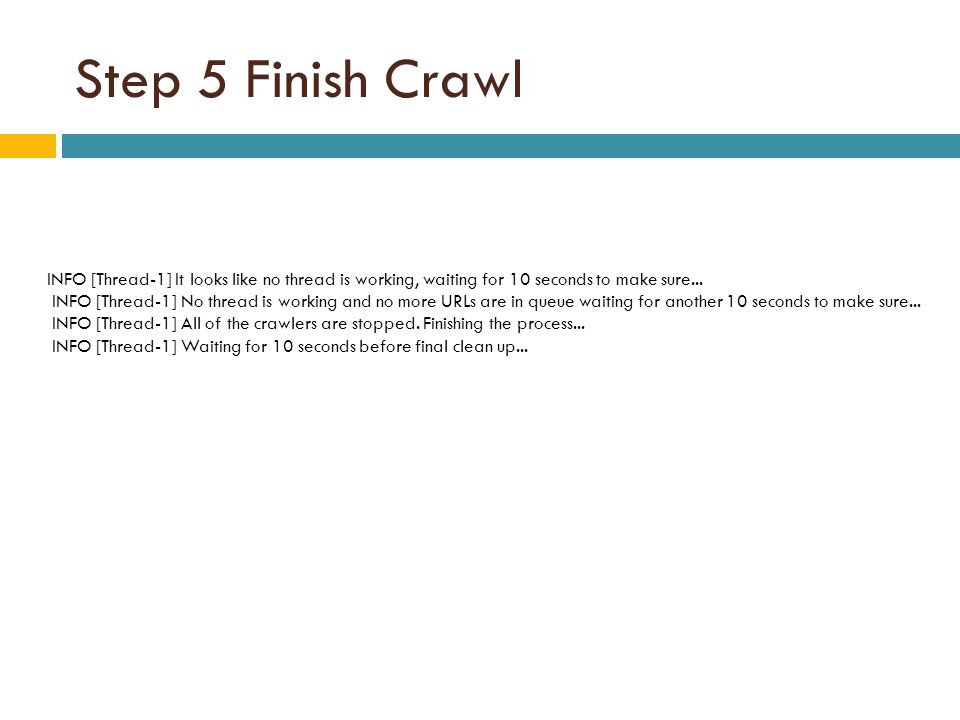 Step 5 Finish Crawl