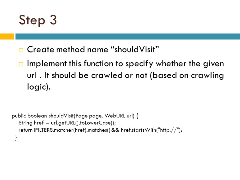 Step 3 Create method name shouldVisit