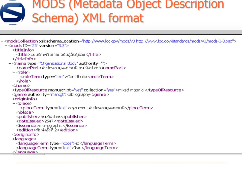 MODS (Metadata Object Description Schema) XML format