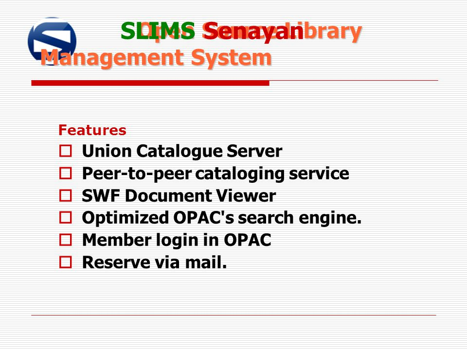SLIMS Senayan Open Source Library Management System
