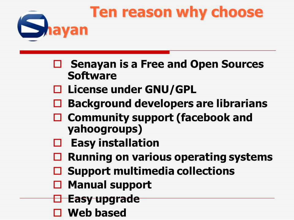 Ten reason why choose Senayan