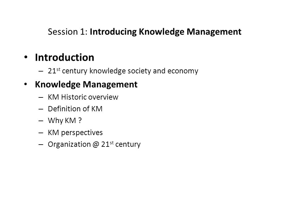 Session 1: Introducing Knowledge Management