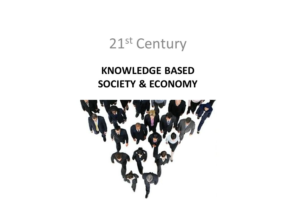 Knowledge Based society & economy