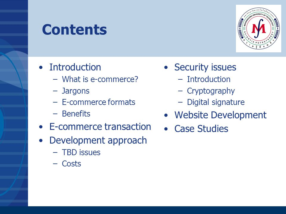 Contents Introduction E-commerce transaction Development approach