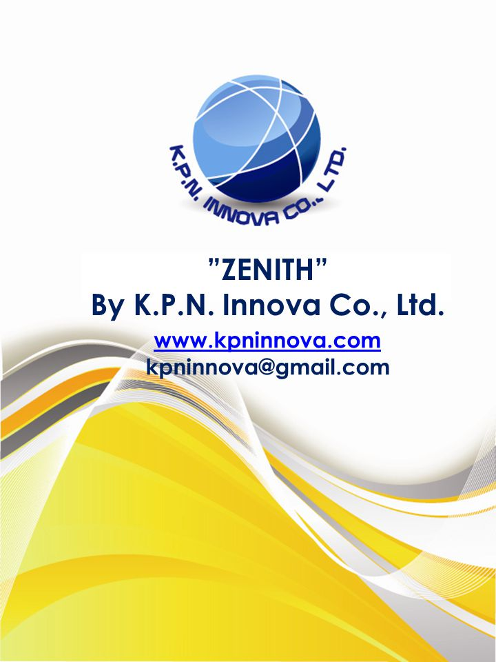 ZENITH By K.P.N. Innova Co., Ltd.