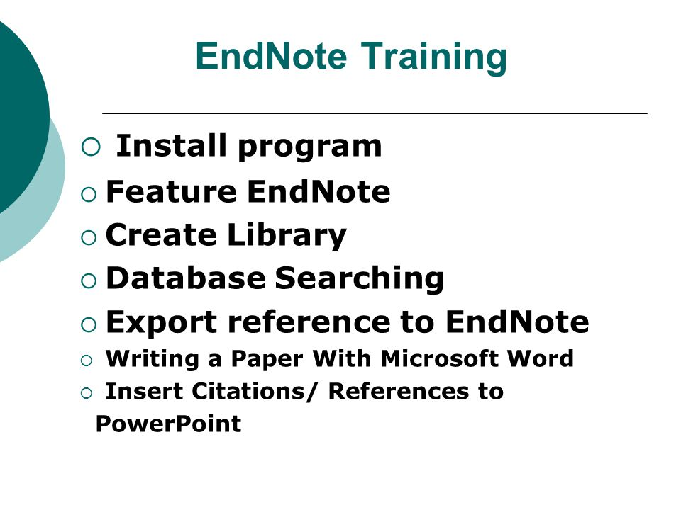 EndNote Training Install program Feature EndNote Create Library