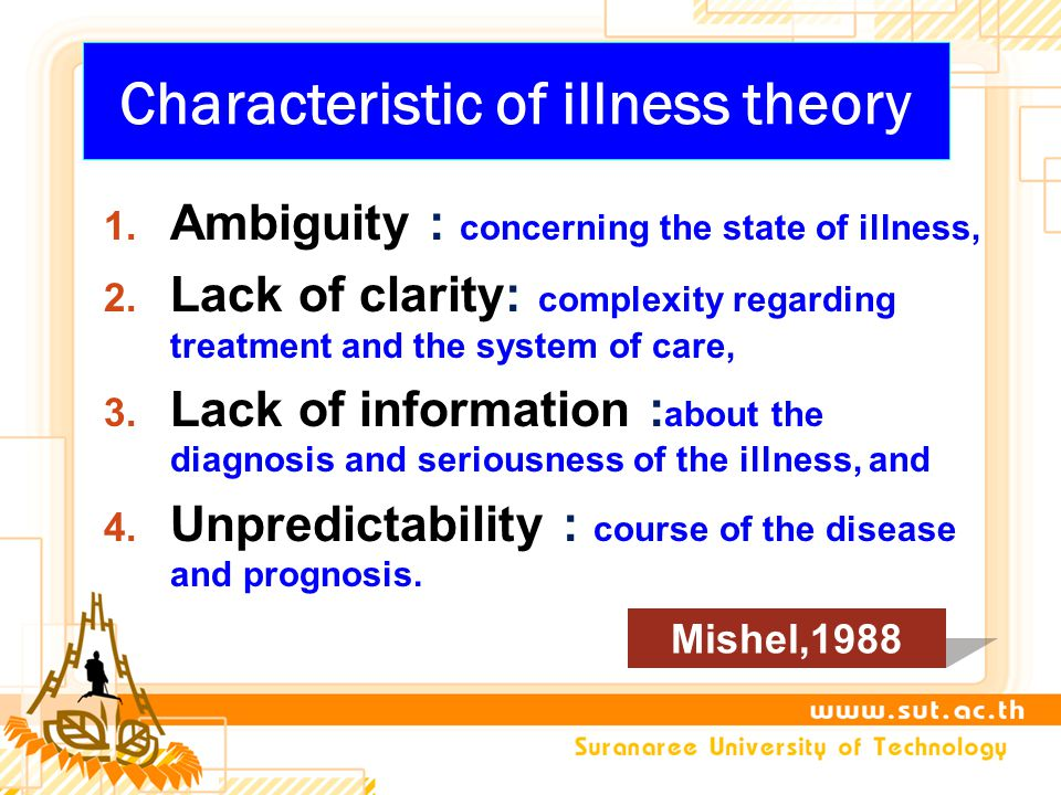Characteristic of illness theory