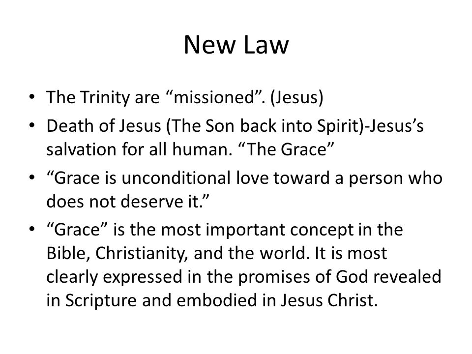 New Law The Trinity are missioned . (Jesus)