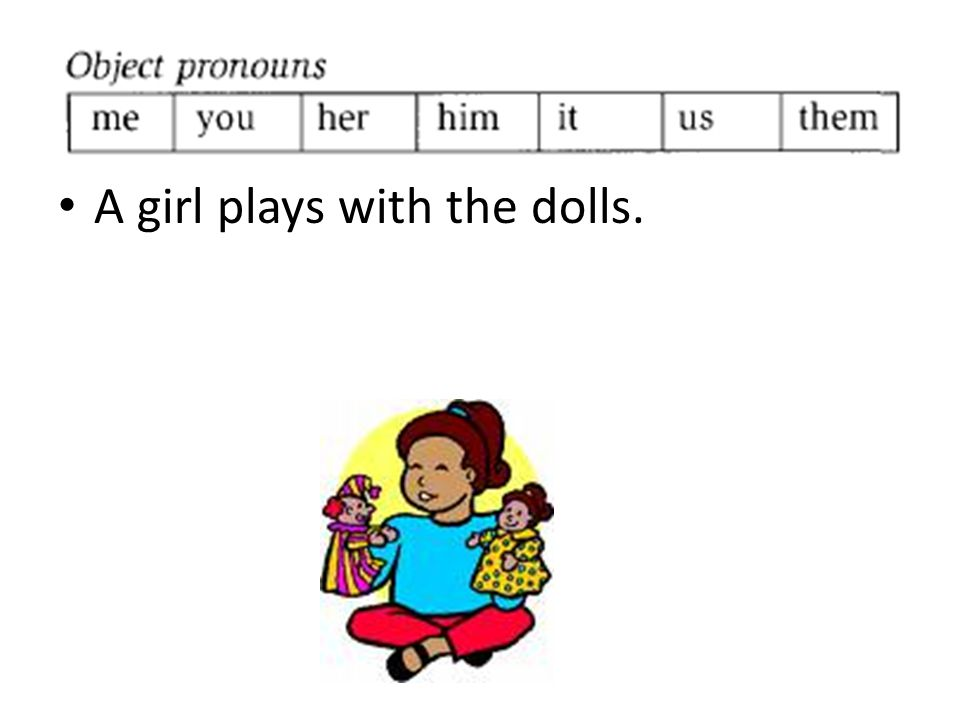 A girl plays with the dolls.