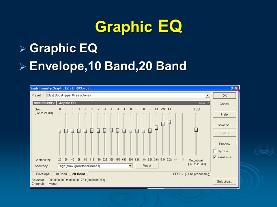 Graphic EQ Graphic EQ Envelope,10 Band,20 Band
