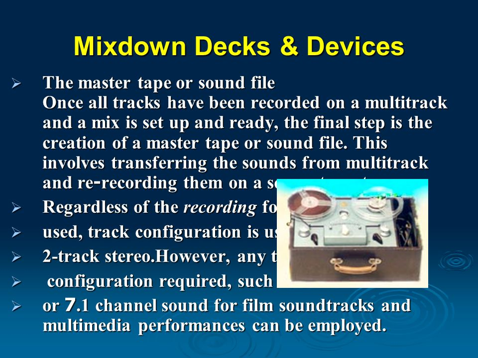 Mixdown Decks & Devices
