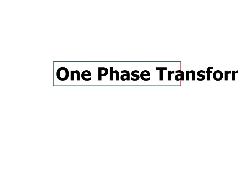 One Phase Transformer