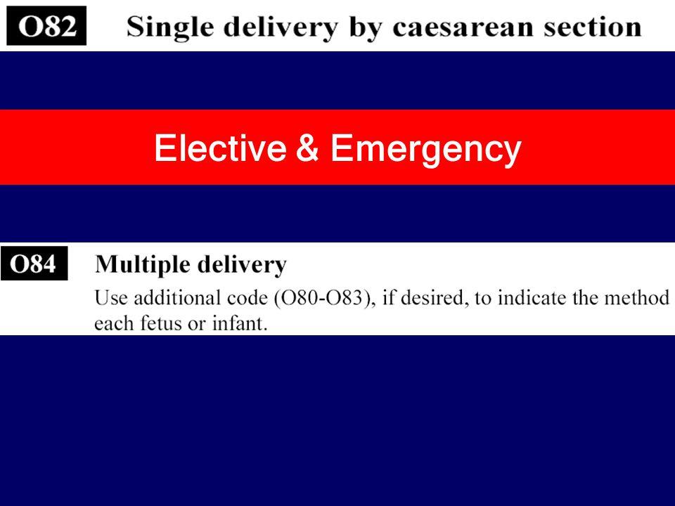 Elective & Emergency