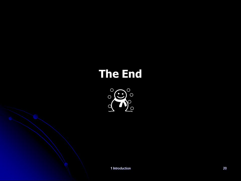 The End ☃ 1 Introduction