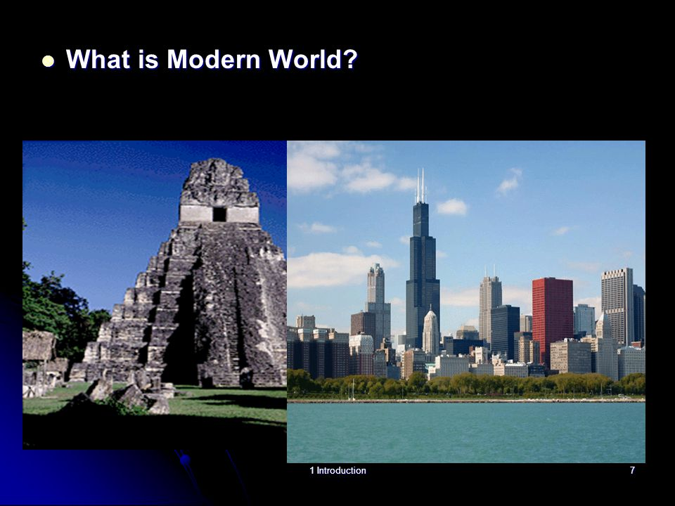 What is Modern World 1 Introduction