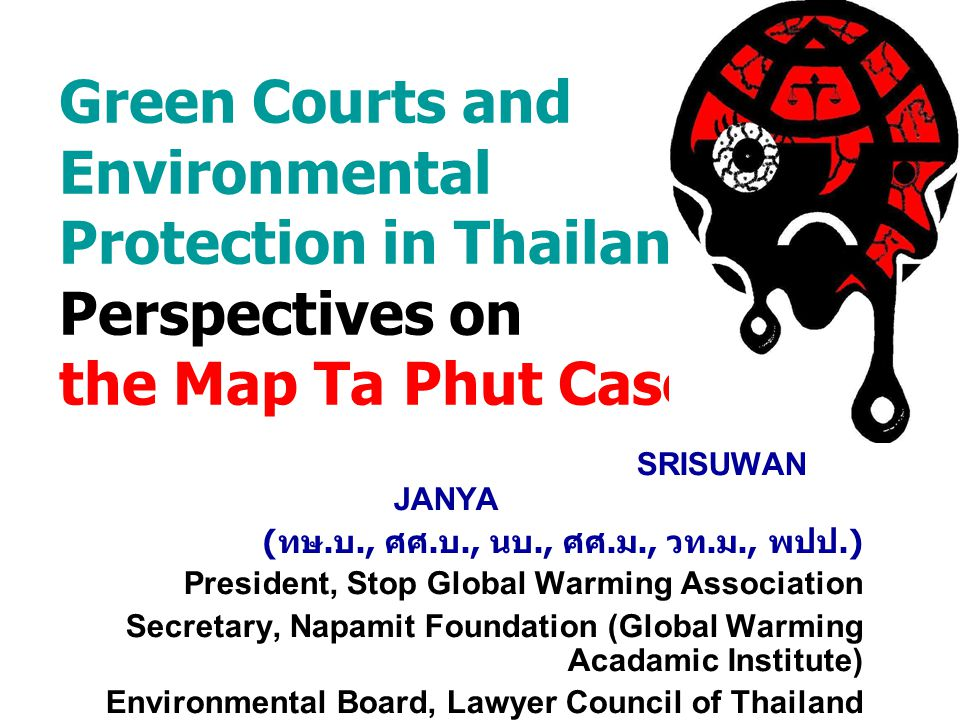 Green Courts and Environmental Protection in Thailand : Perspectives on the Map Ta Phut Case