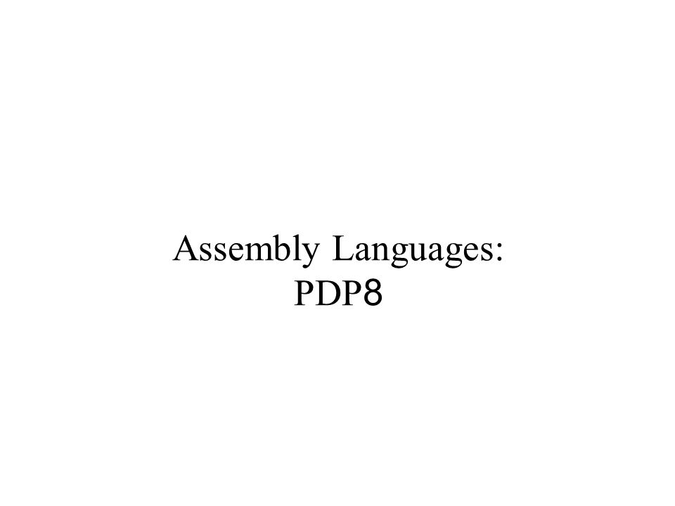 Assembly Languages: PDP8