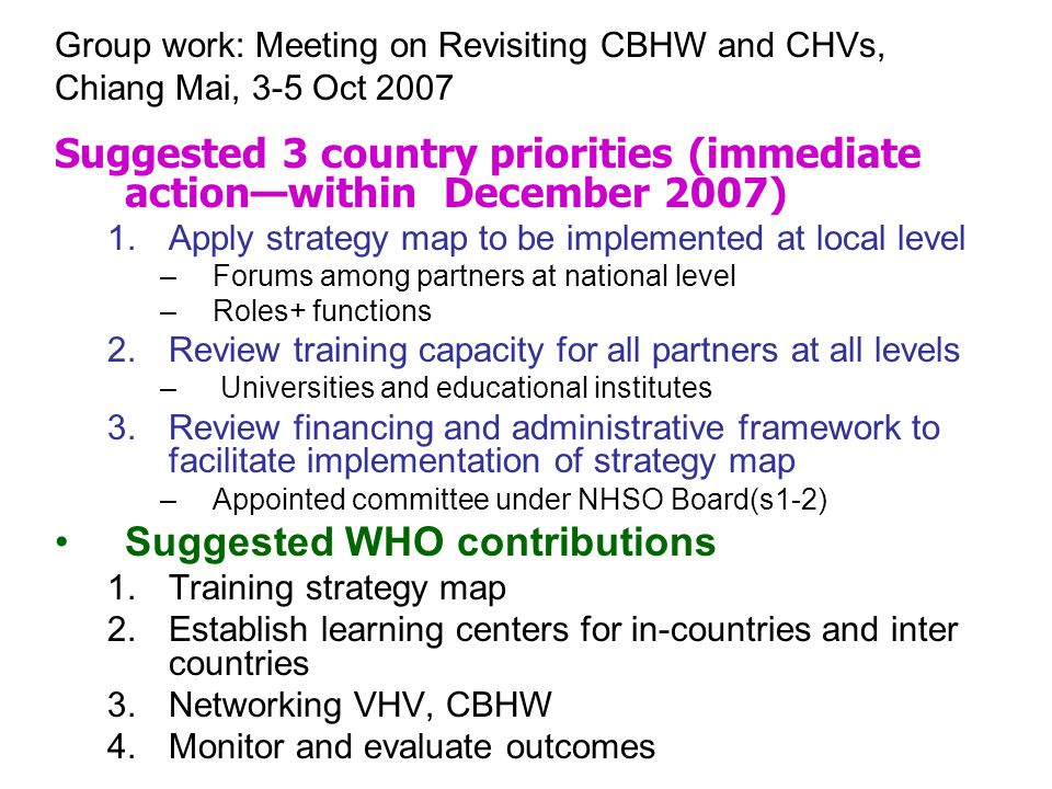 Suggested 3 country priorities (immediate action—within December 2007)